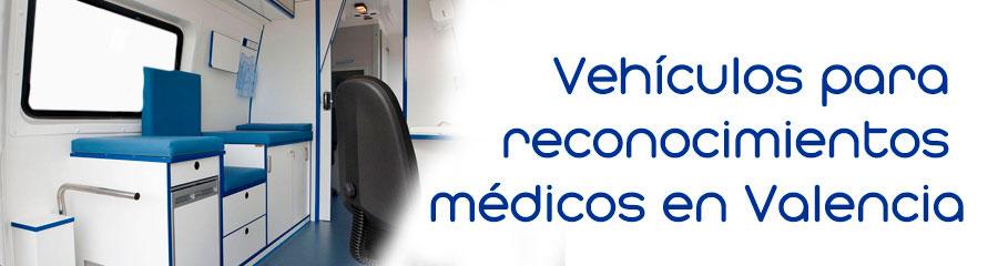 Vehículos para reconocimientos médicos en Valencia Lapenya